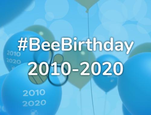 [#BeeBirthday] 2010-2020 : un seul Essaim, une seule Ruche !
